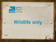 Nature Travel: An RSPB sign reminding us to protect the wildlife